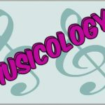 All You Need To Know About Musicology