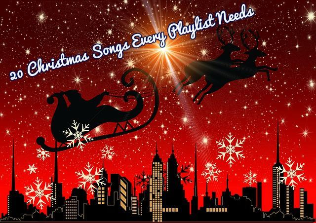 20 Christmas Songs Every Playlist Needs